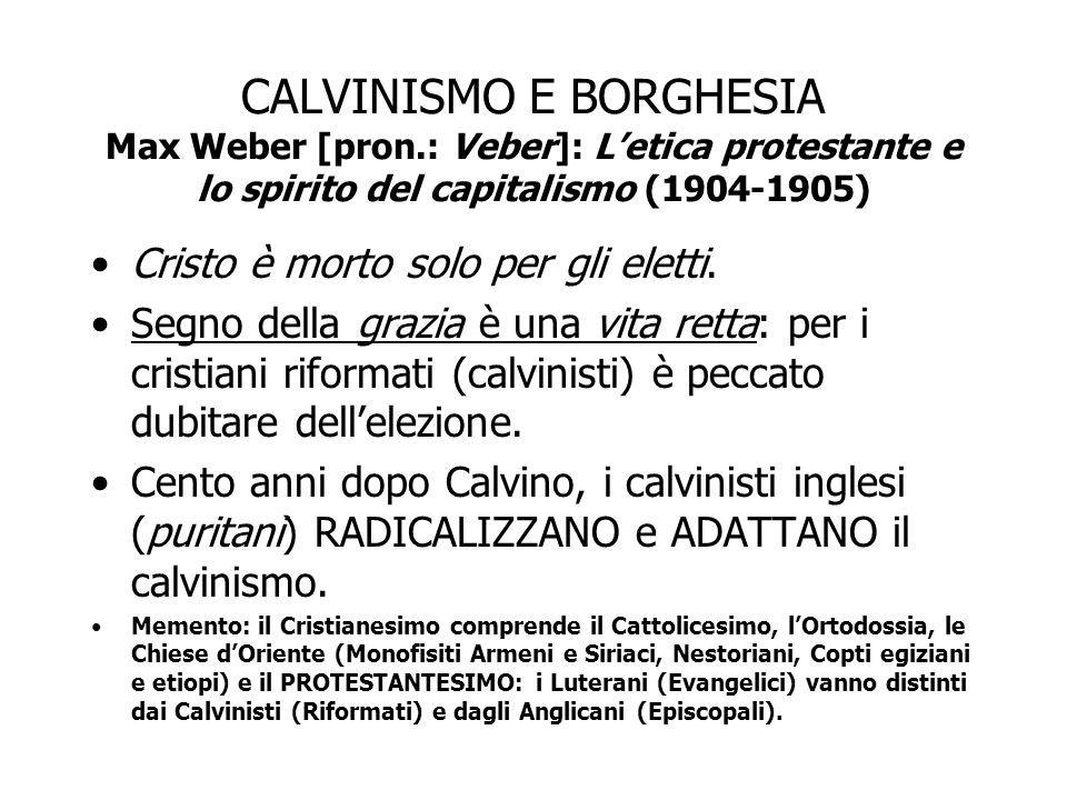 CALVINISMO E BORGHESIA Max Weber [pron